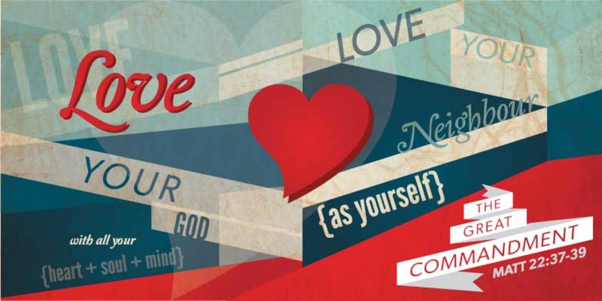 Loving God, Loving Others