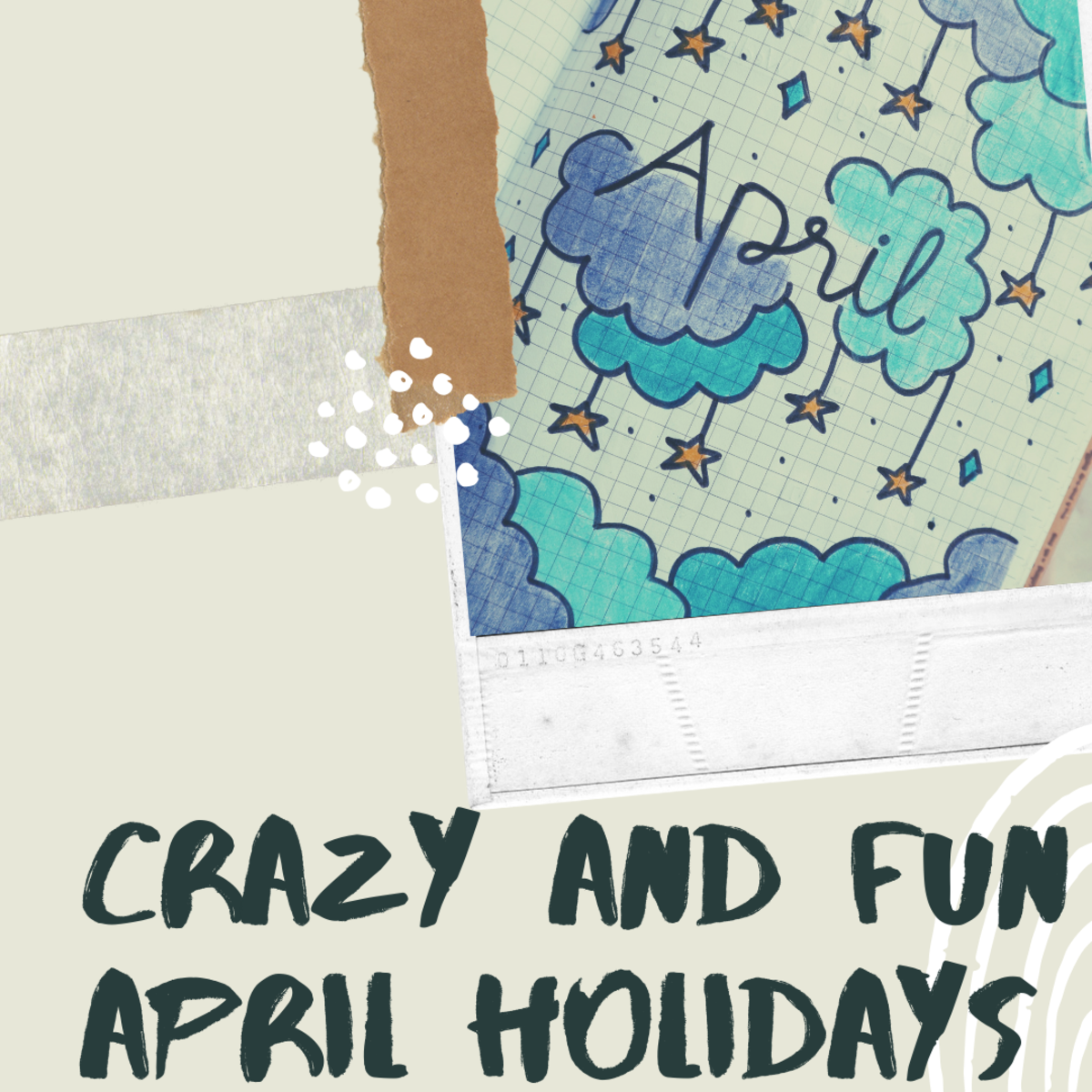 Crazy and Fun April Holidays You Can Celebrate