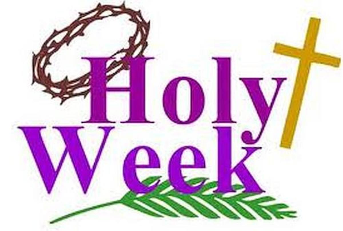 Holy Week: Jesus' Last Week on Earth
