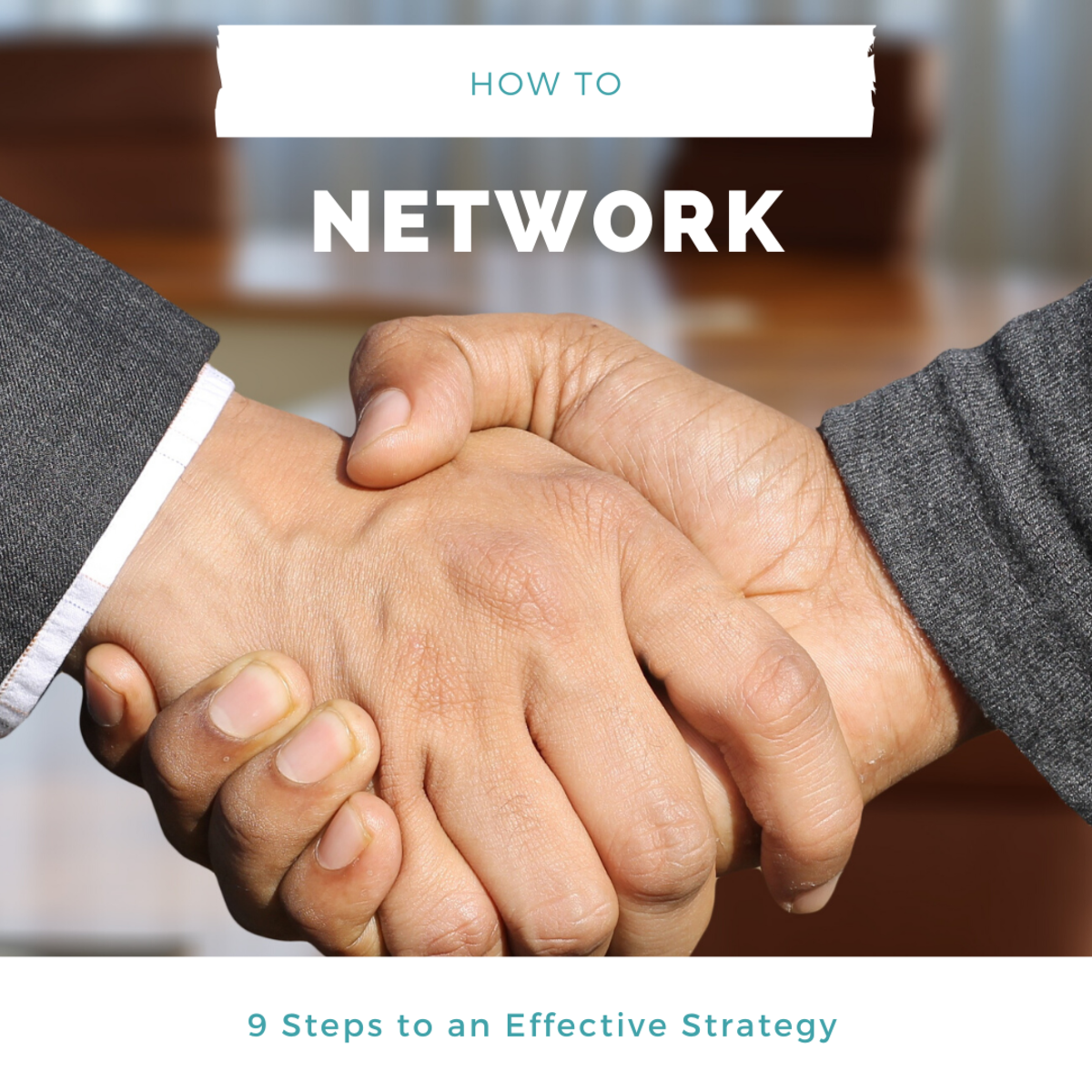 9 Steps to an Effective Networking Strategy