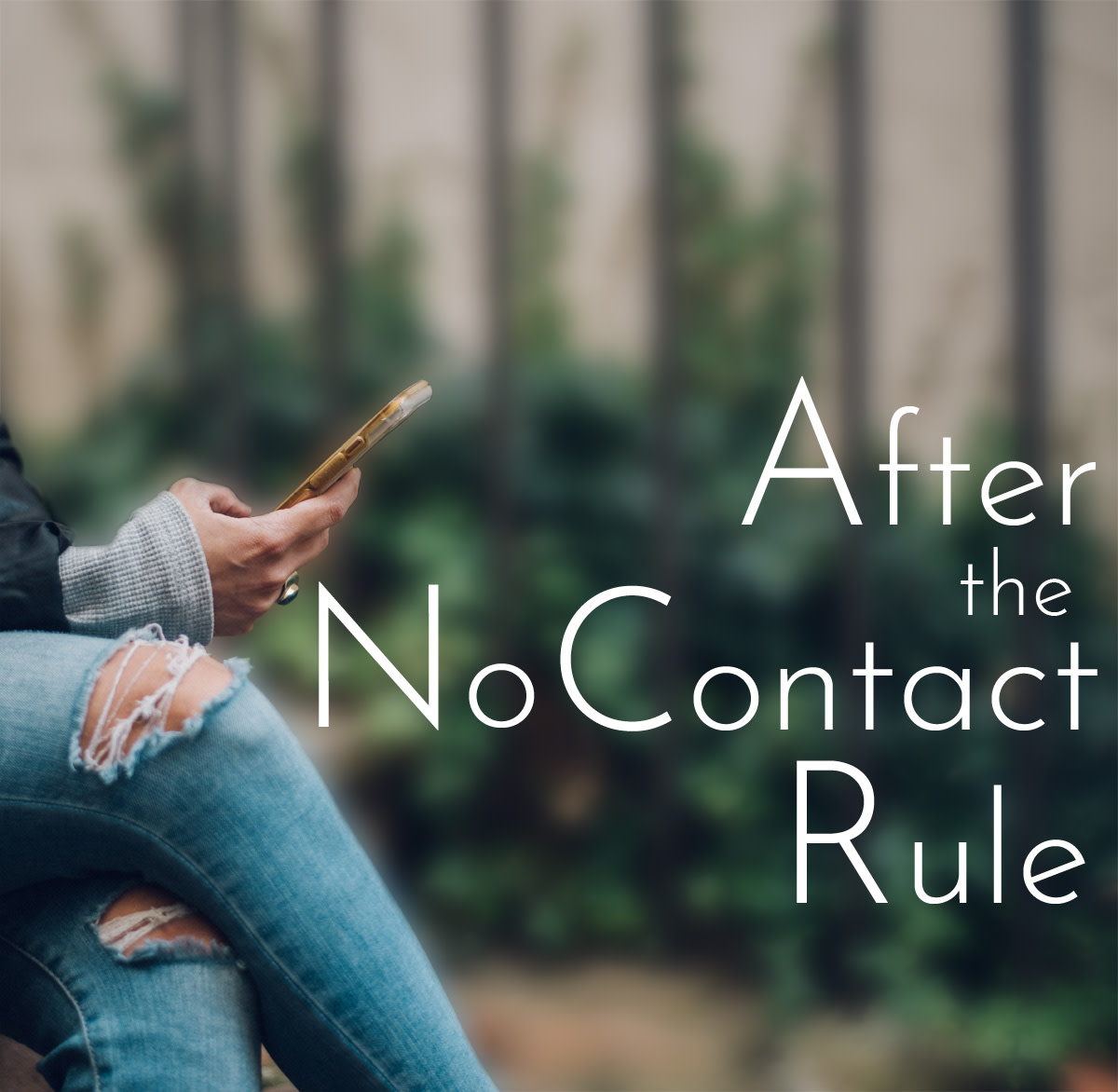 When is the right time to break no contact?