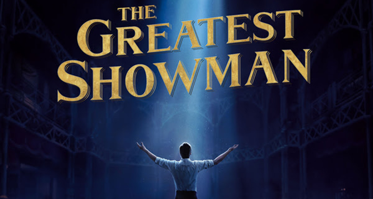 Still in Theaters! The Greatest Showman:  Movie Review