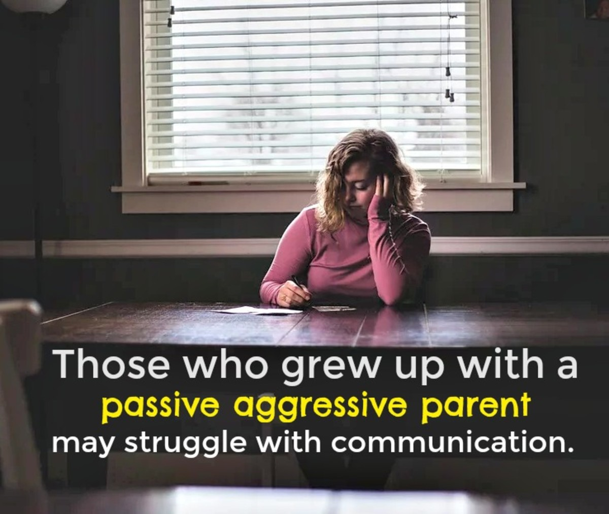 How a Passive Aggressive Parent Can Negatively Impact Your Life