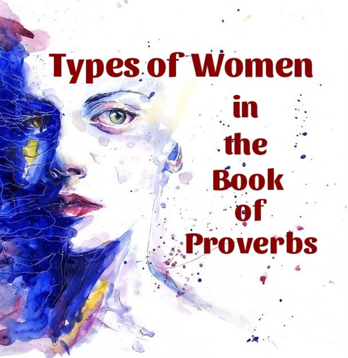 Types of Women in the Book of  Proverbs