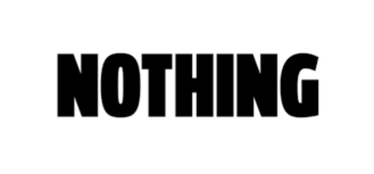 Nothings...