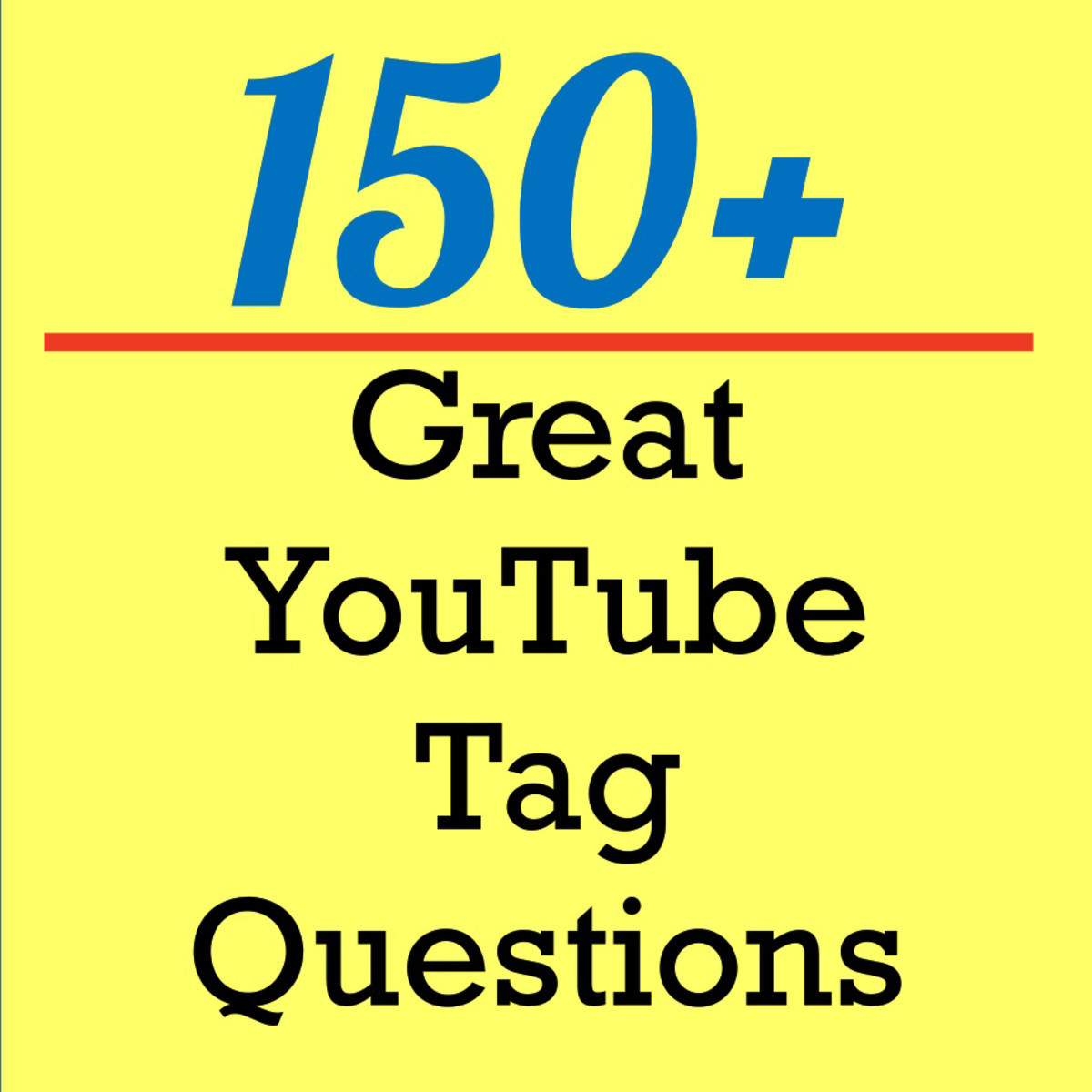 Need some questions for your YouTube tag video?  Here are more than 150 for you to choose from.