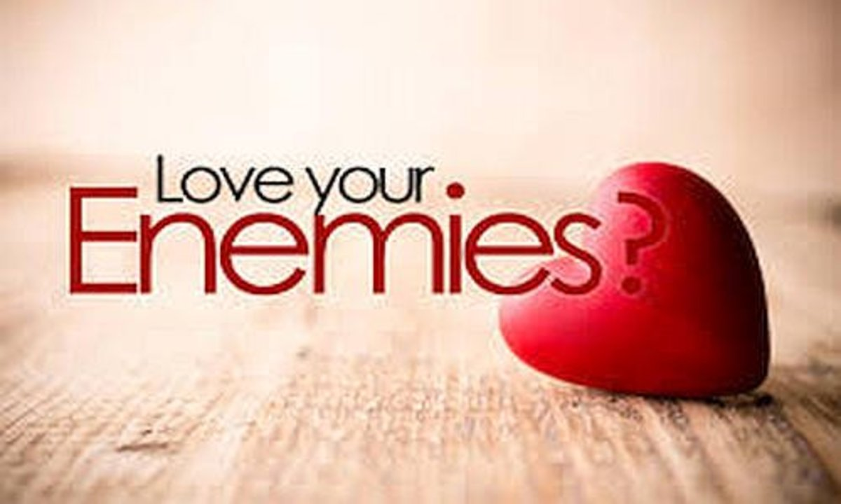 Why You Should Love Your Enemies