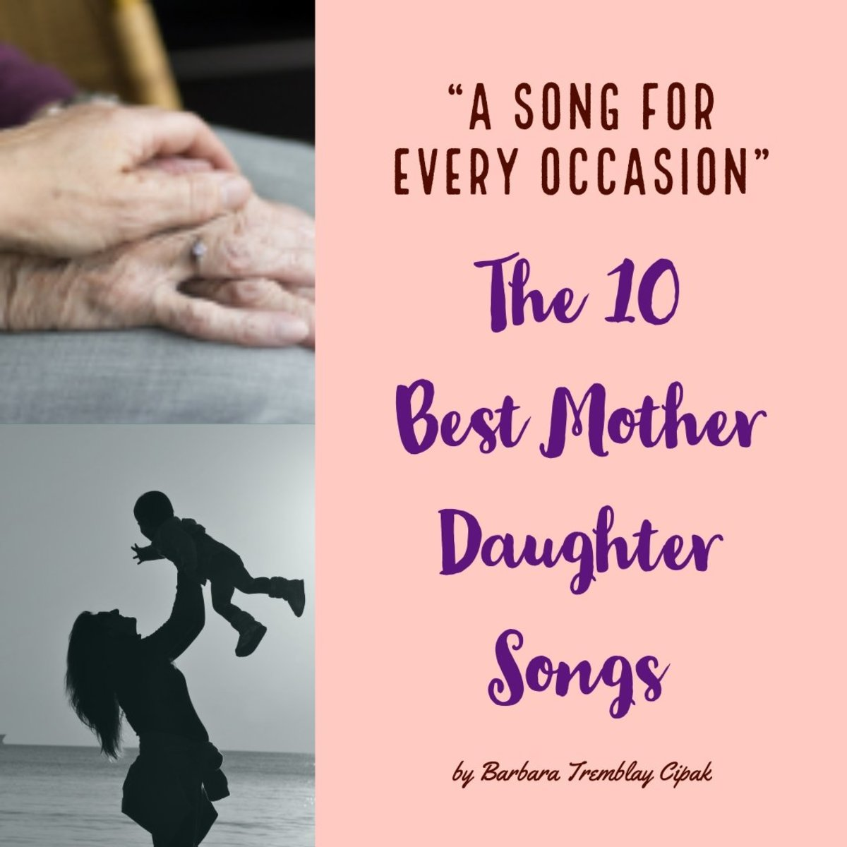 The Top 10 Best Mother Daughter Songs, Songs for Every Occasion