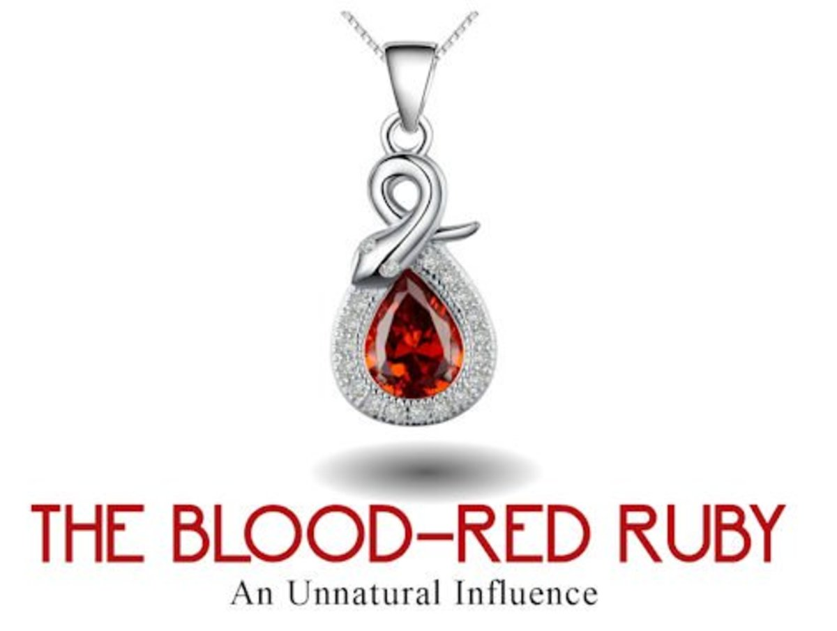 Once a controlling interest dies … the original nature of the ruby becomes apparent.