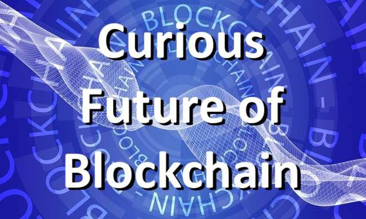 The Curious Future of Blockchain and Cryptocurrency