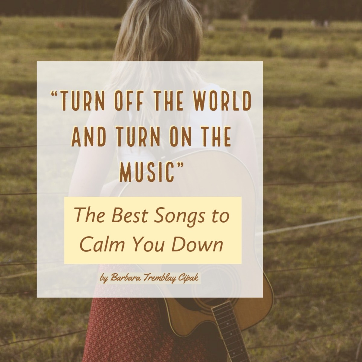 Turn of the World and Turn on the Music with the Best Songs to Calm You Down