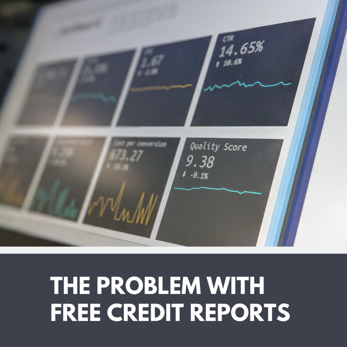 The Problem With Free Credit Reports