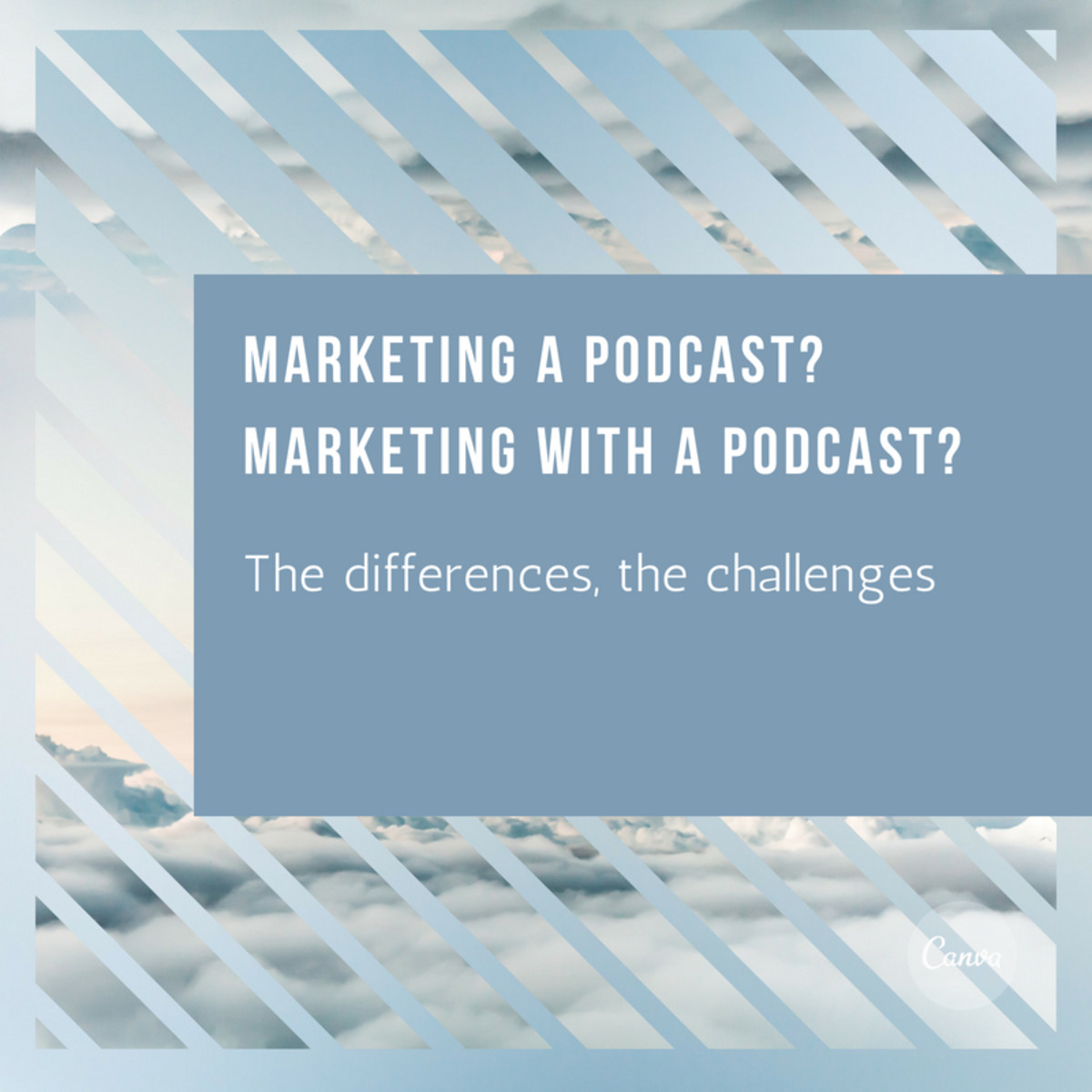 Marketing a Podcast and Marketing With Podcasts: The Challenges of Both
