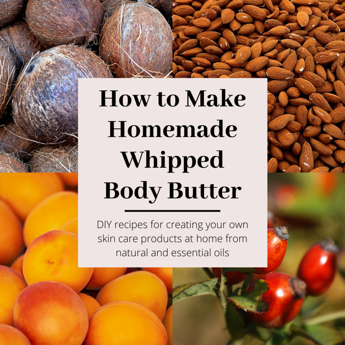 How to Make Homemade Whipped Body Butter Using Essential Oils