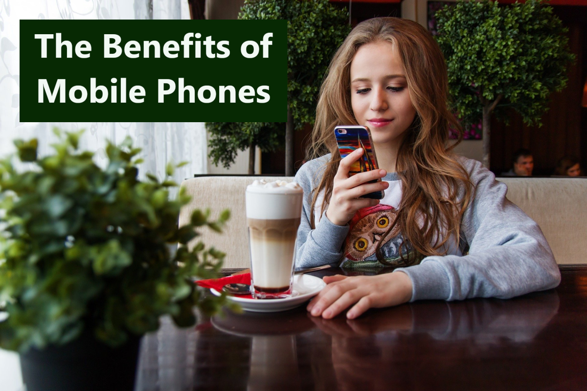 20 Advantages of Mobile Phones