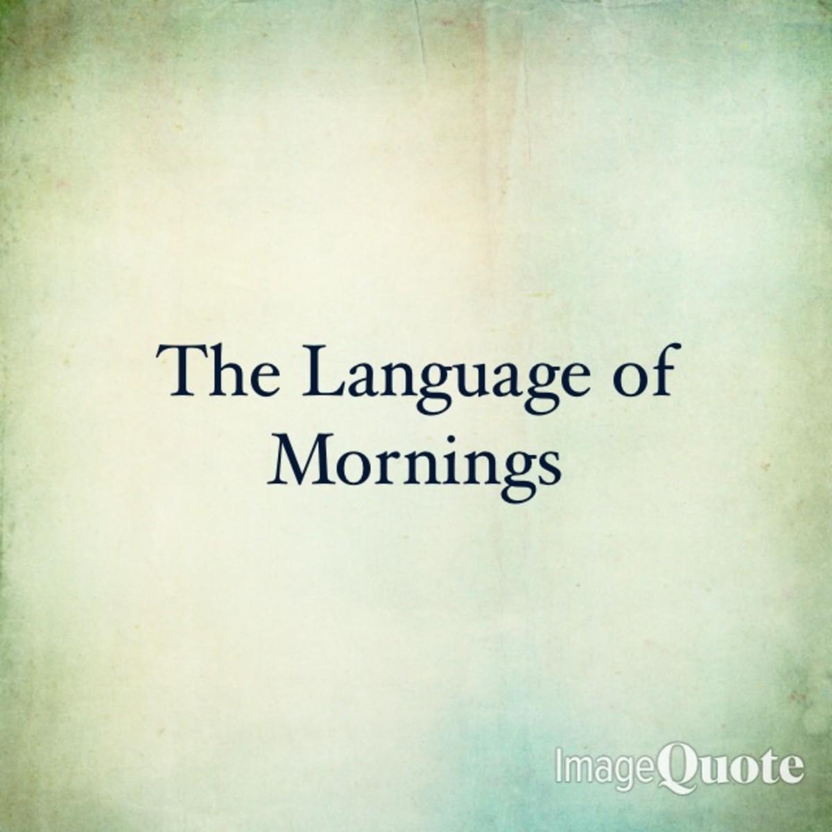The Language of Sunday Mornings