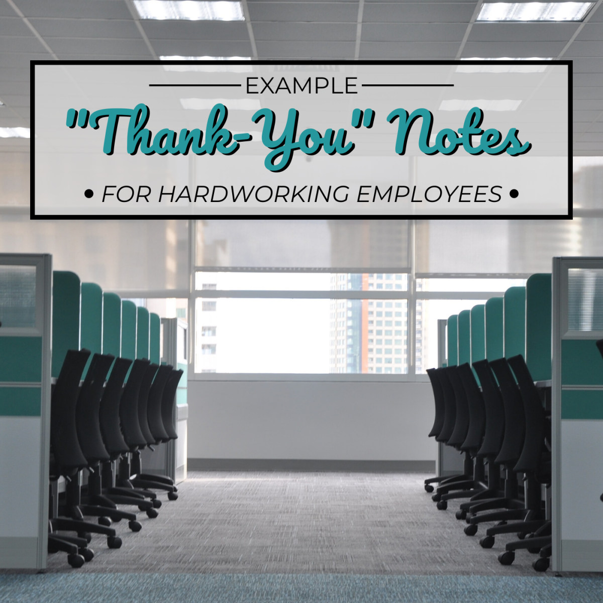 Sample Thank-You Notes and Appreciation Letters for Employees