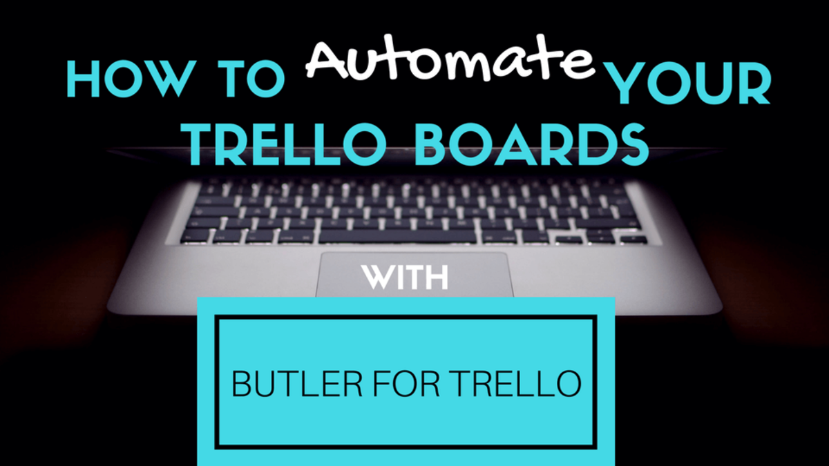 Why Creating Workflows in Your Trello Boards May Be Your Biggest Win!