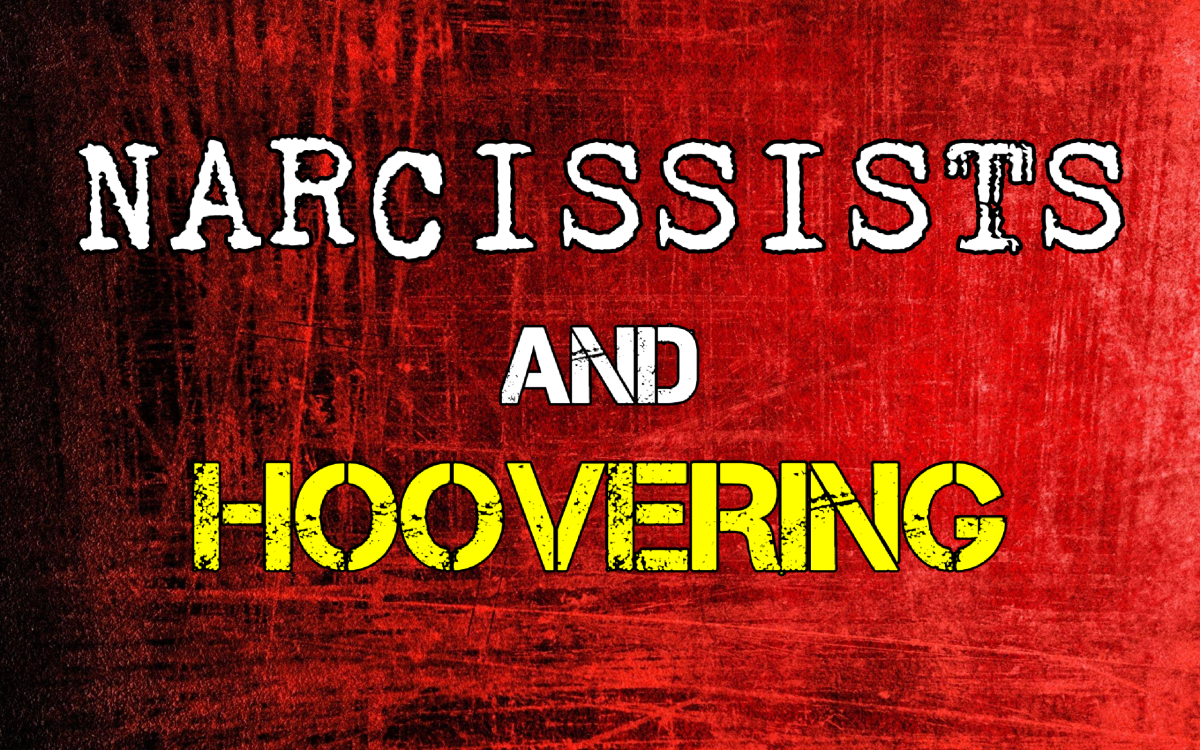 Narcissists and Hoovering
