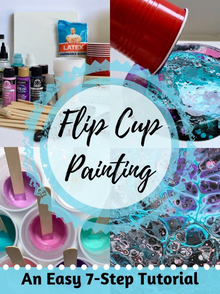 Flip Cup Painting An Easy 7 Step Acrylic Pouring Tutorial Feltmagnet