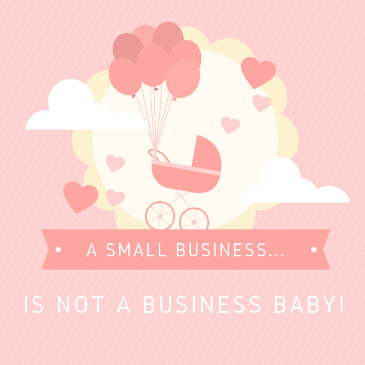 A Small Business Is Not a Business Baby