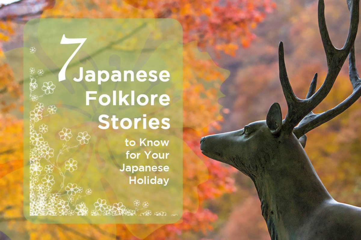 These beloved Japanese folklore stories and legends will spice up your Japanese holiday.