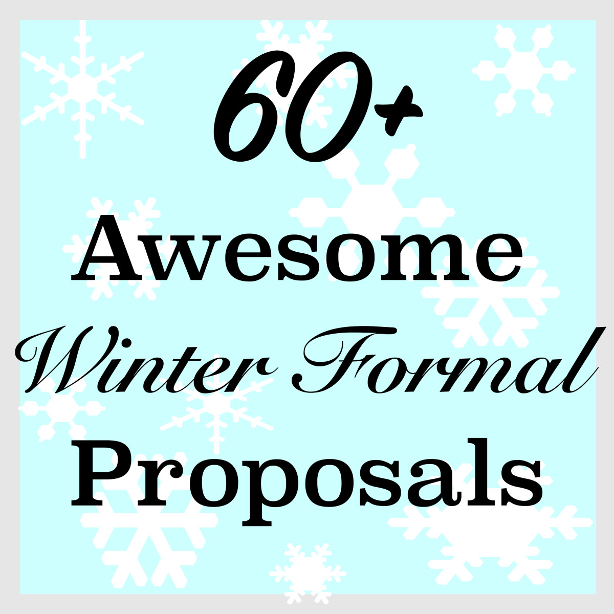 If you need an idea for a Winter Formal proposal, check out these great ideas!