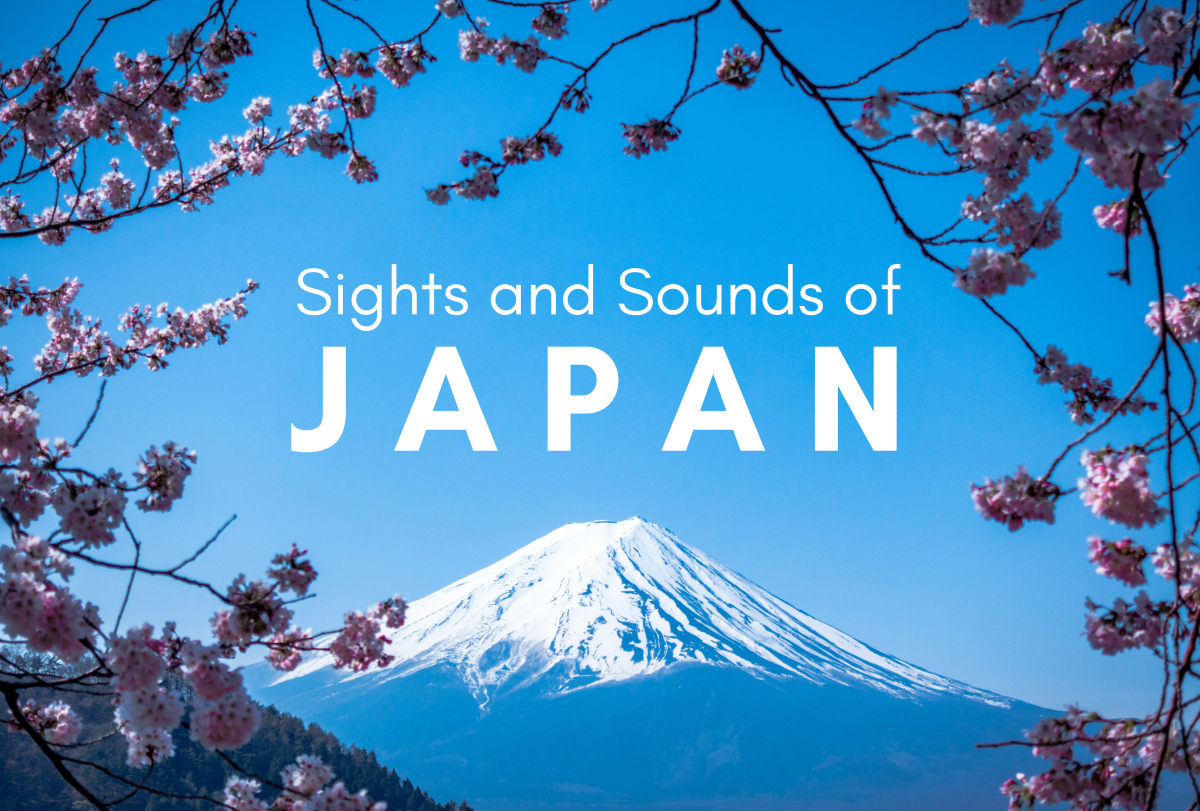 Read on to discover 10 sights and sounds unique to Japan!