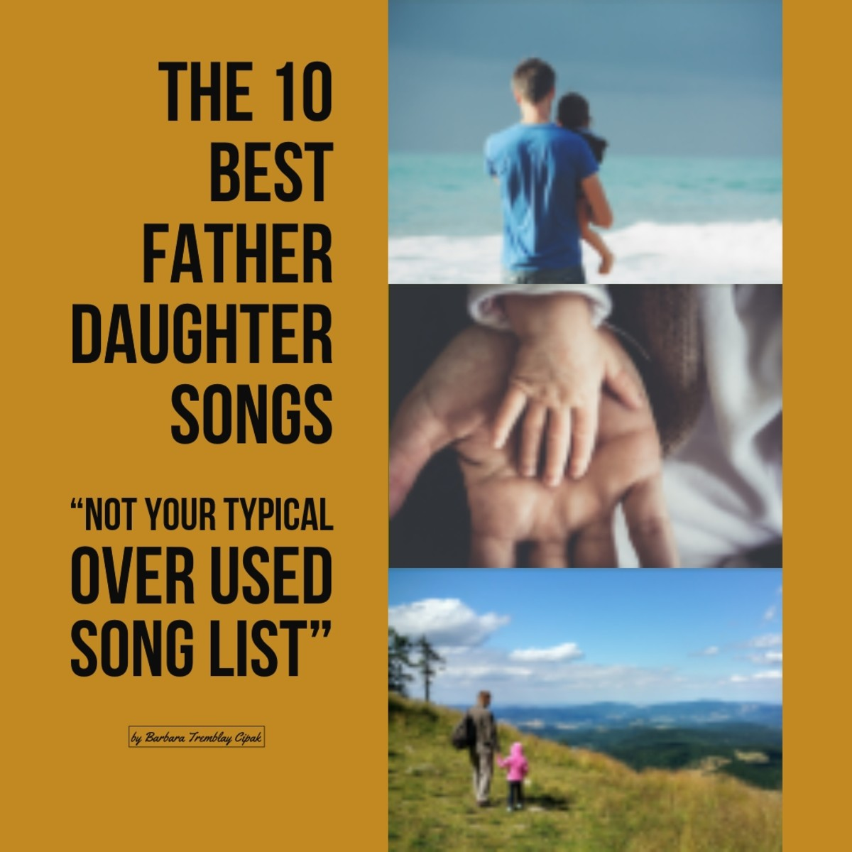 The 10 Best Father Daughter Songs that aren't found on your typical song list