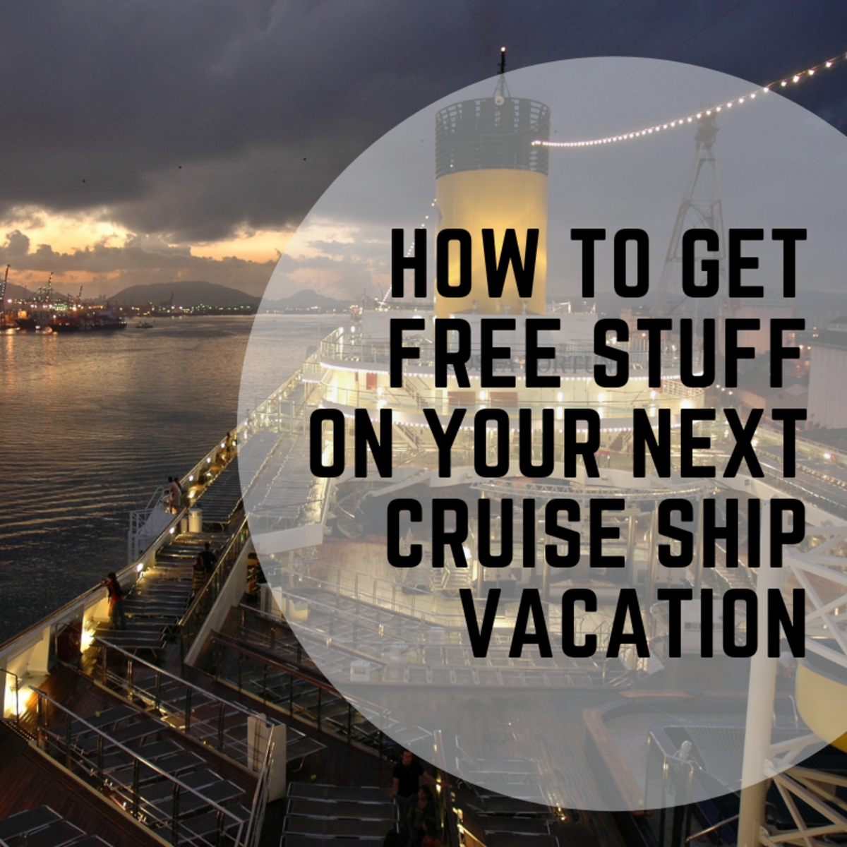 How to Get Free Stuff on Your Next Cruise Ship Vacation