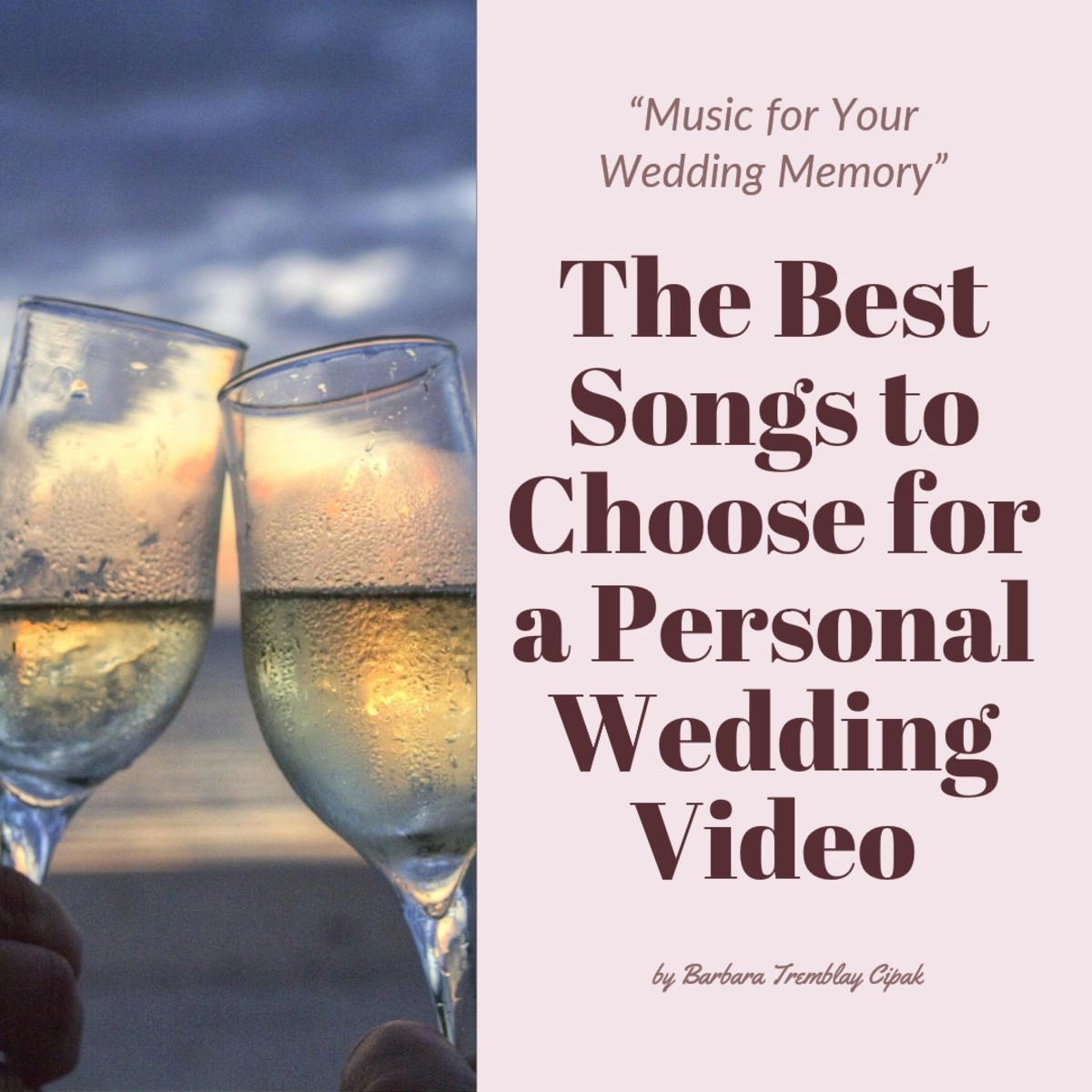The best songs to choose for a personal wedding video