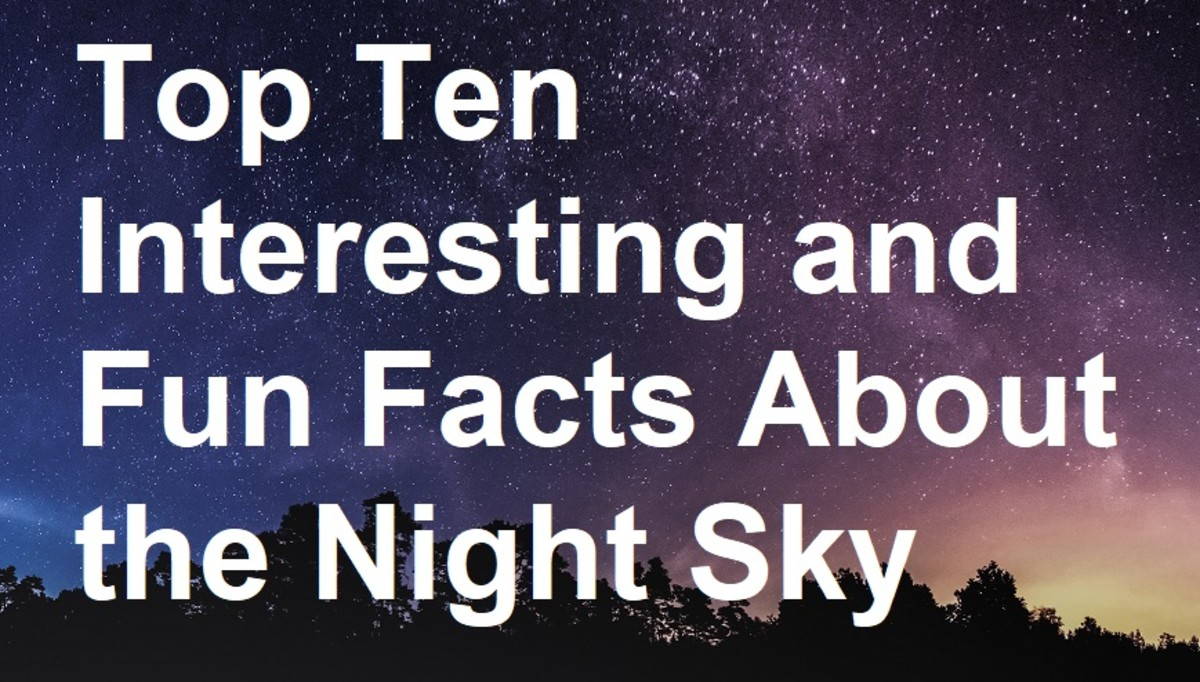 Top Ten Interesting and Fun Facts About the Night Sky