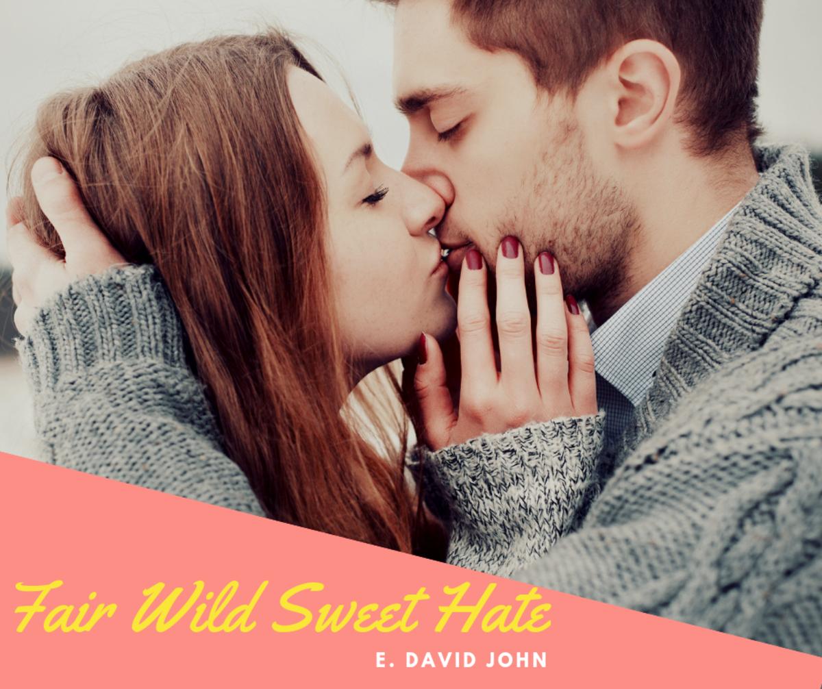 fair-wild-sweet-hate