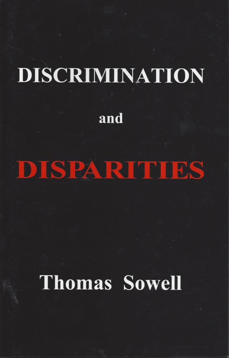 The Cover of 'Discrimination and Disparities' by Thomas Sowell