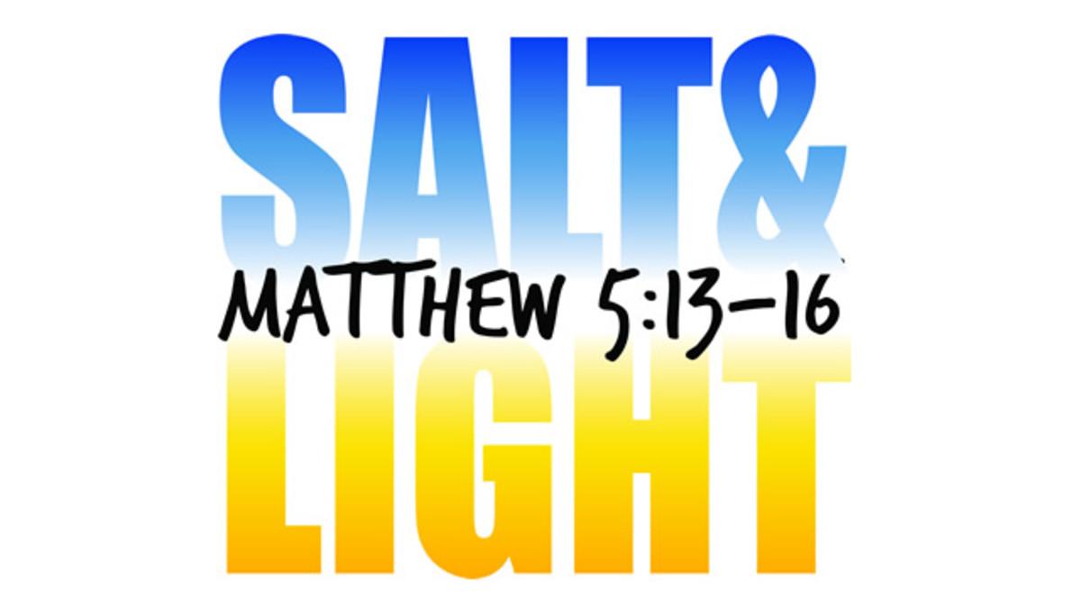 Be Good for Something: Salt and Light