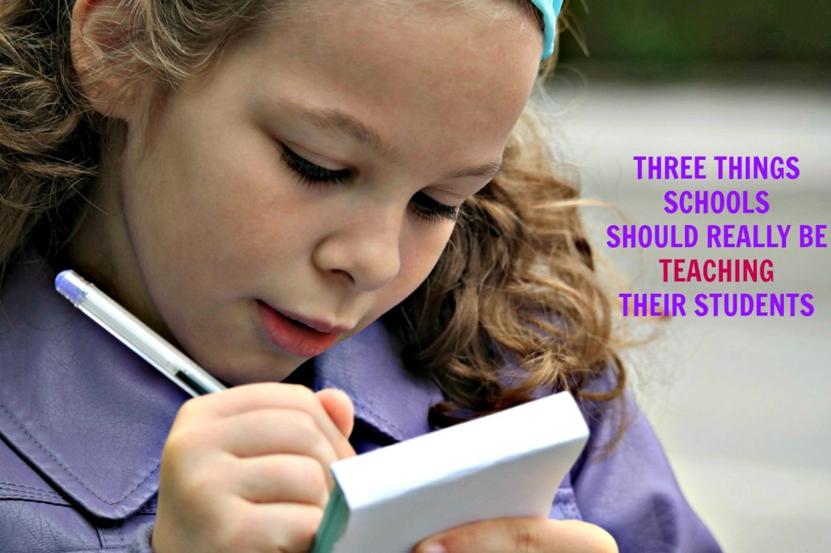 3 Things Schools Should Really Be Teaching Their Students