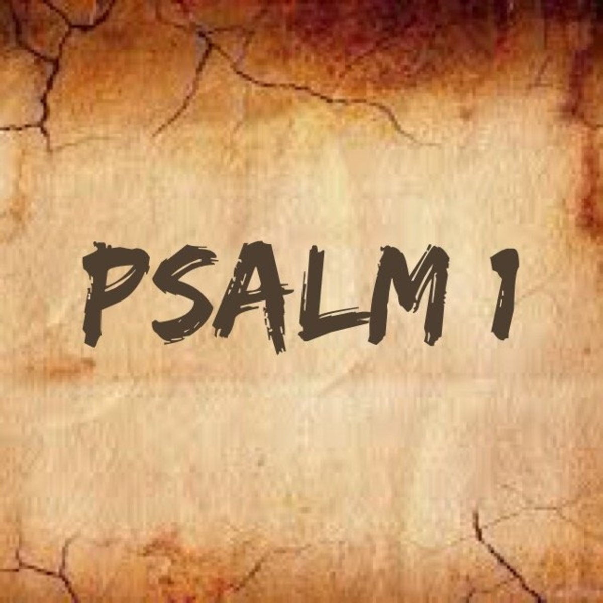 Psalm 1: Explained in Detail