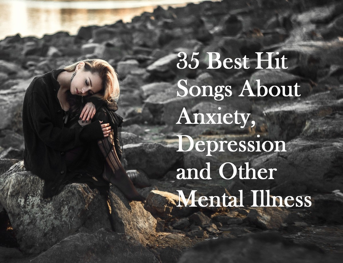 35 Best Hit Songs About Anxiety, Depression, and Other Mental Illnesses