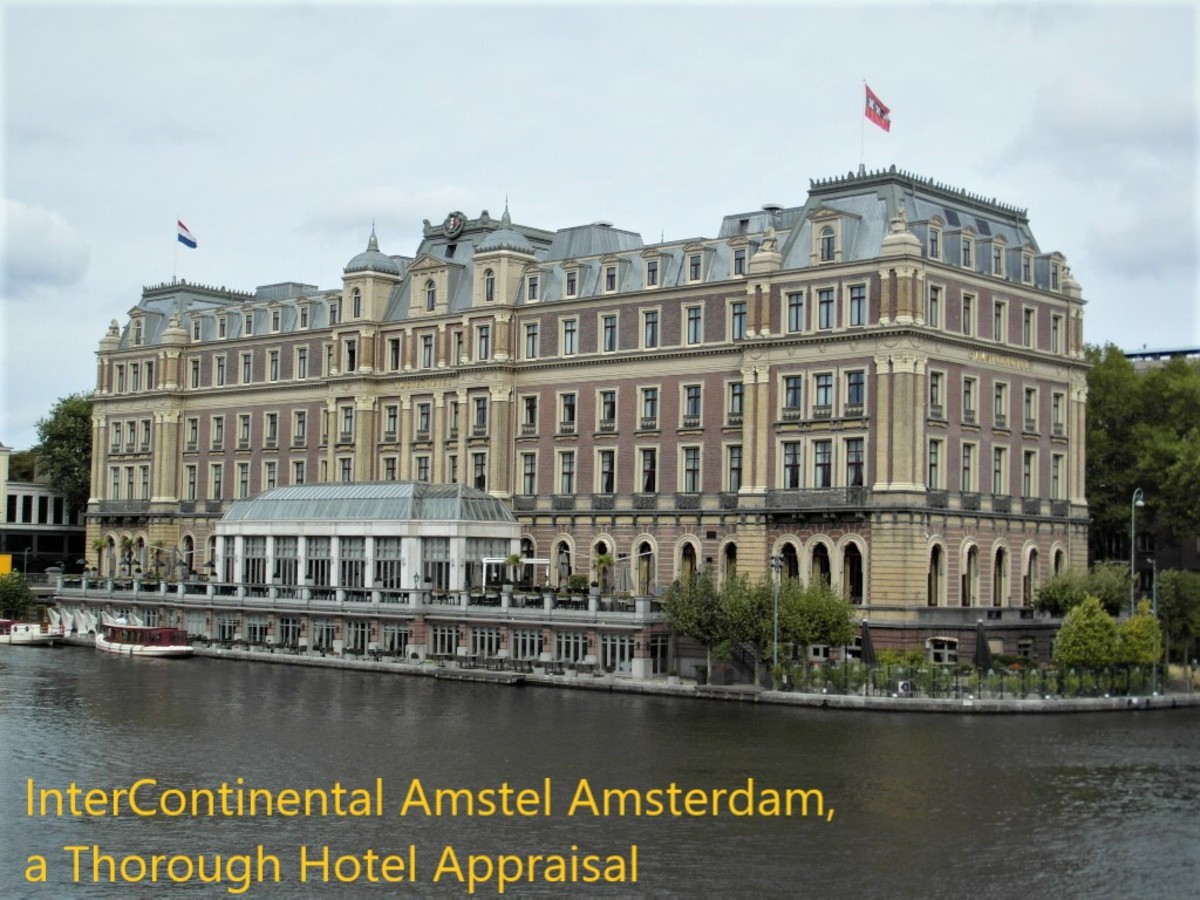 InterContinental Amstel Amsterdam, a Thorough Hotel Appraisal