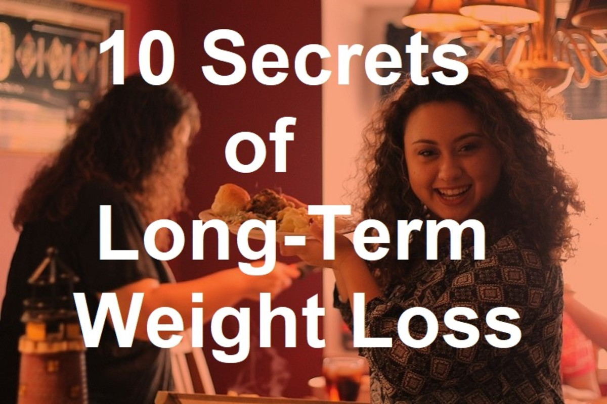The real secret of long-term weight loss is to make healthy changes in diet and lifestyle that you can sustain over a lifetime
