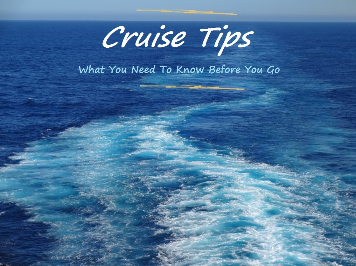 Cruise Tips: What You Need to Know Before You Go
