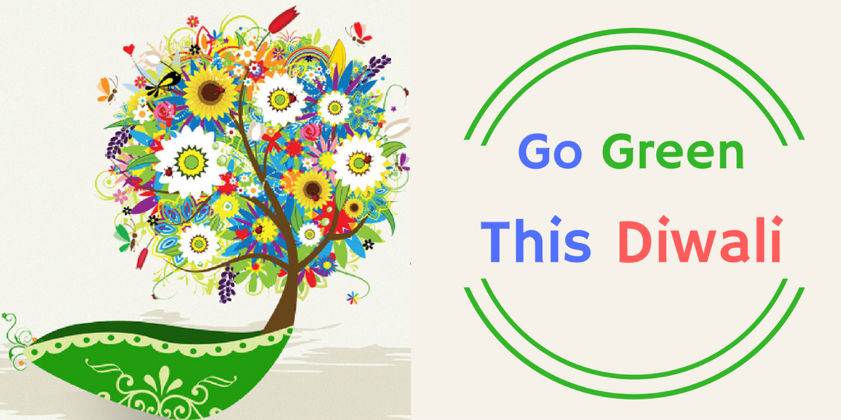 How to Go Green and Reduce Your Environmental Impact This Diwali