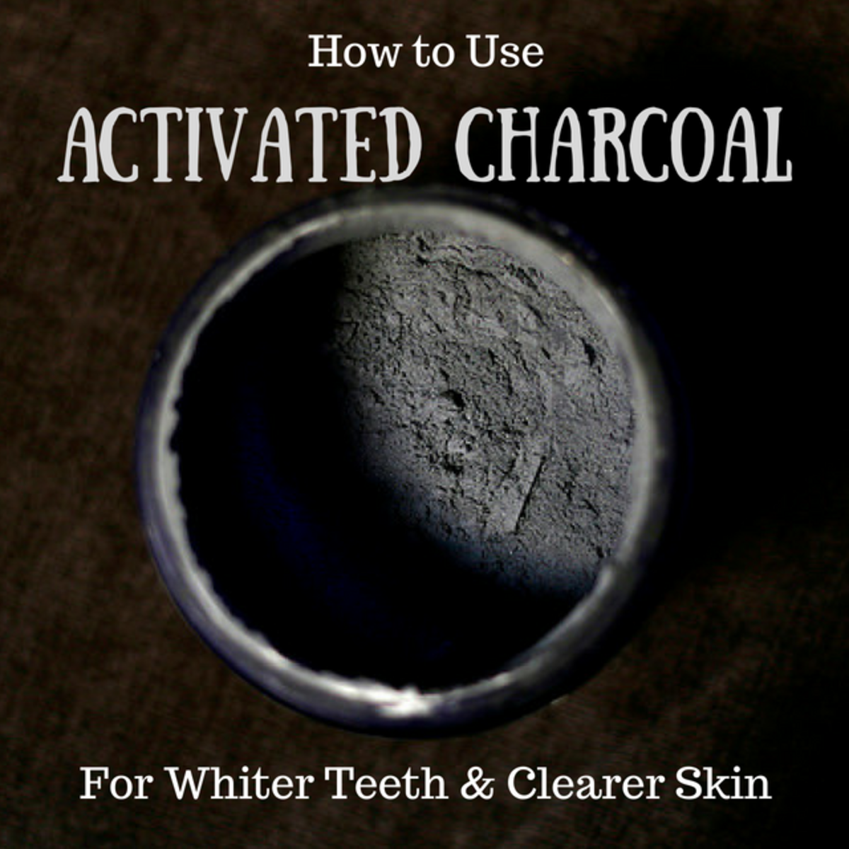 How to Use Activated Charcoal for Whiter Teeth and Clearer Skin