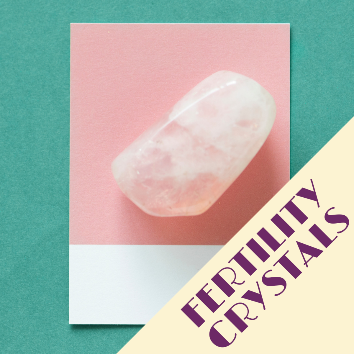 The best crystals for enhancing fertility.