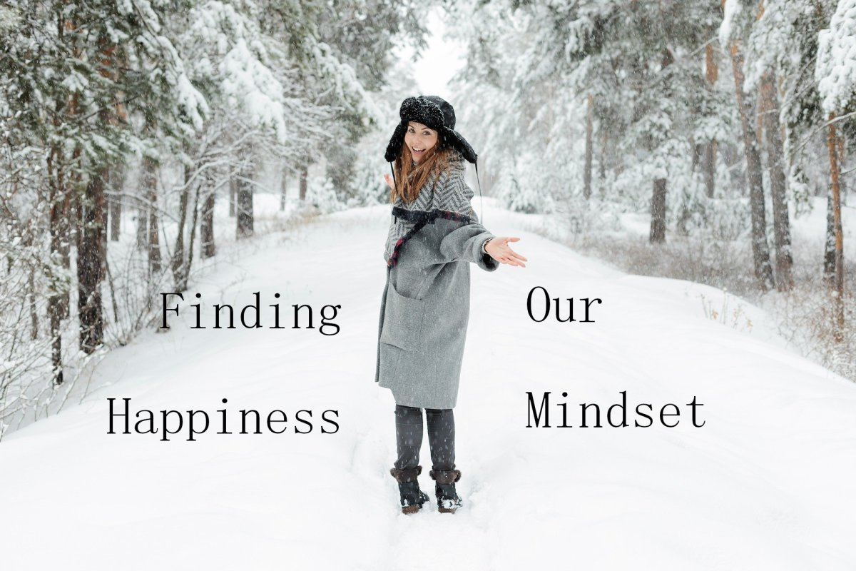 Finding Our Happiness Mindset