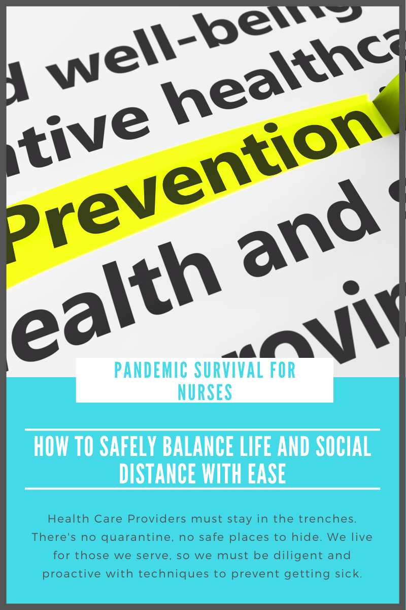 Covid19 Healthcare Workers: How to Safely Balance Work and Social Distance With Ease