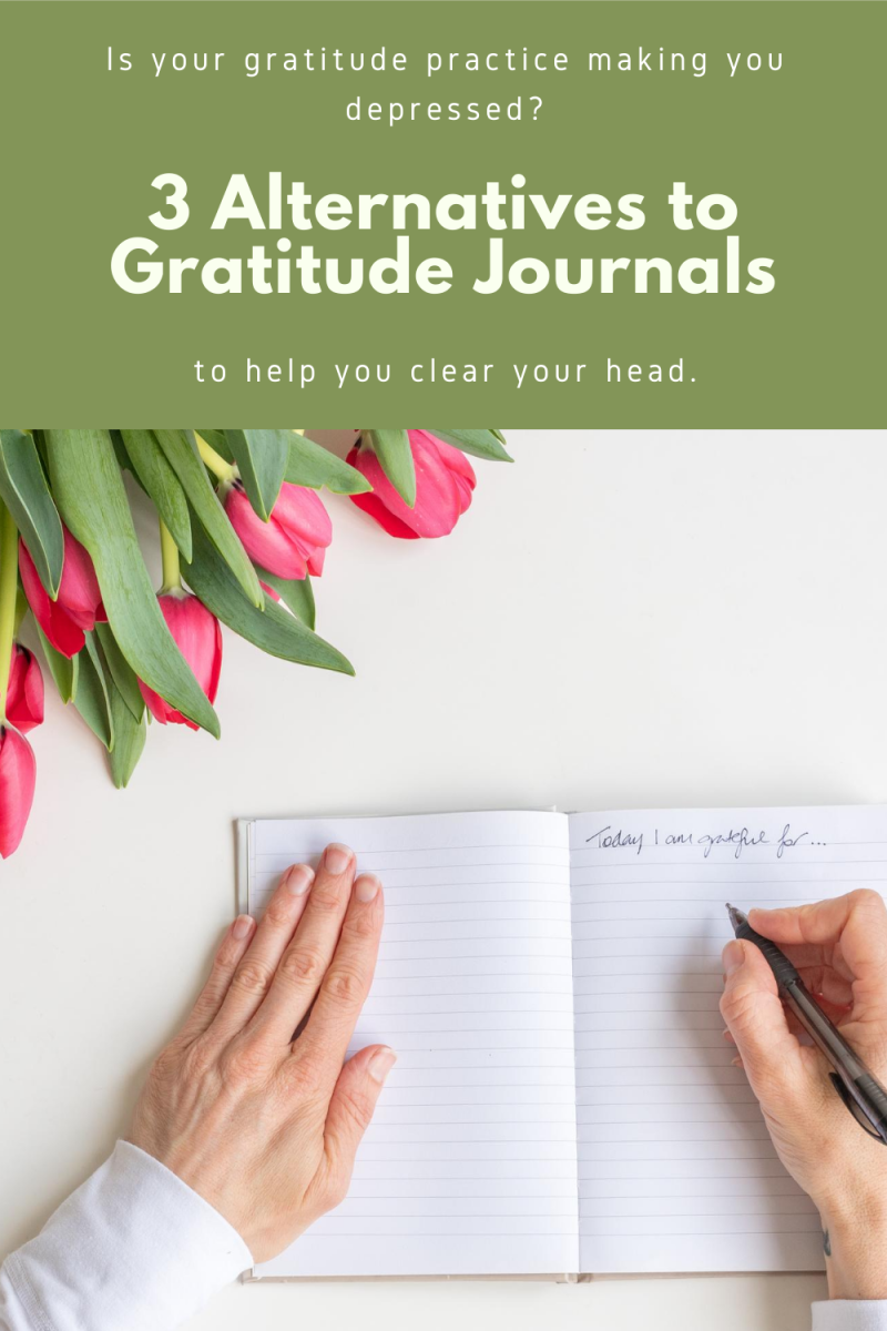 Gratitude can shift the focus from what's happening in your life. Sometimes this is a great thing, but sometimes it means not addressing your real emotions. Get out of your head with these 3 alternatives to gratitude journaling.
