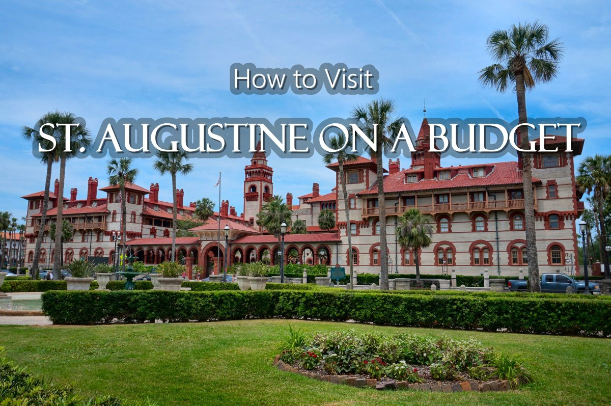 Visiting St. Augustine on a Budget: A City Guide