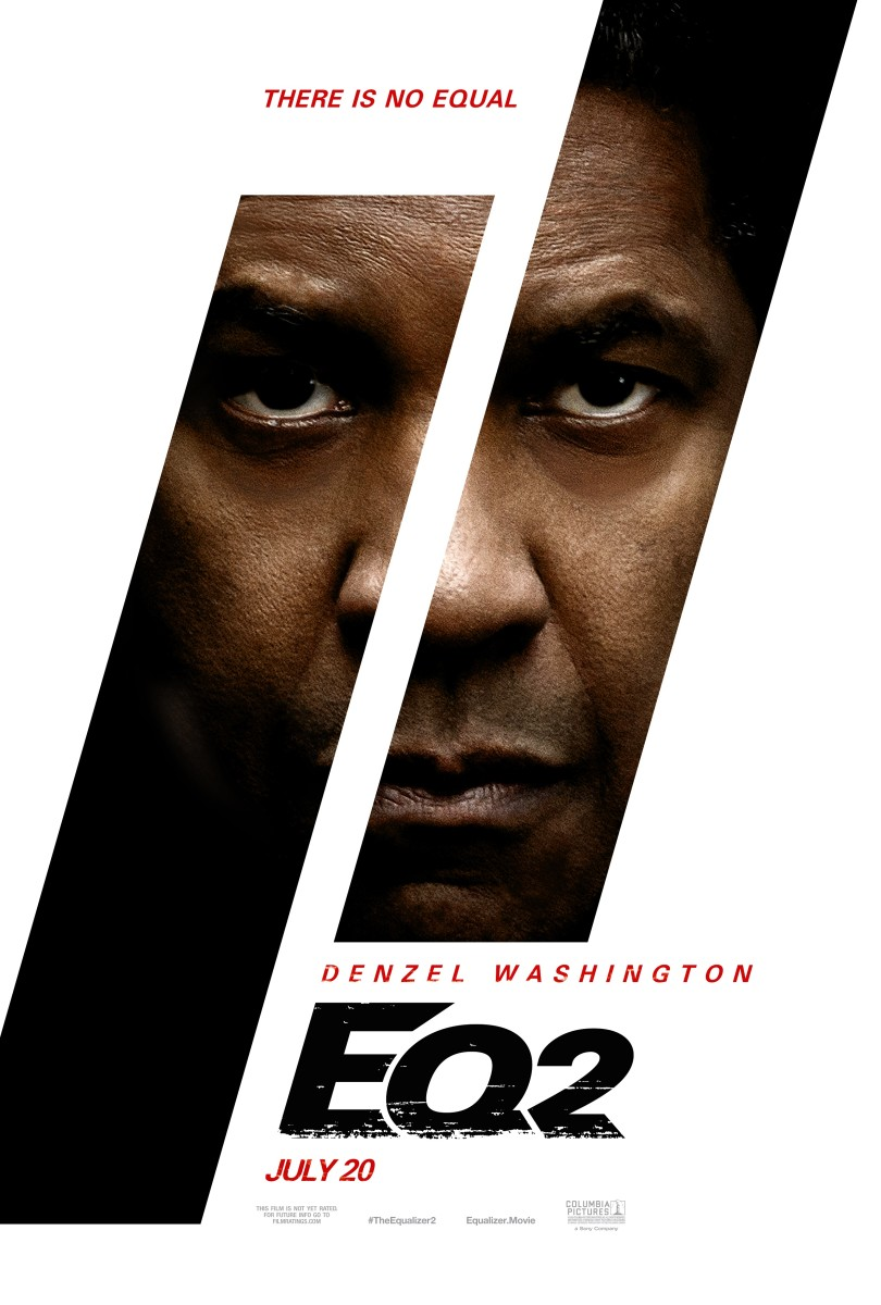 "The official one-sheet theatrical poster for, ""The Equalizer 2."""