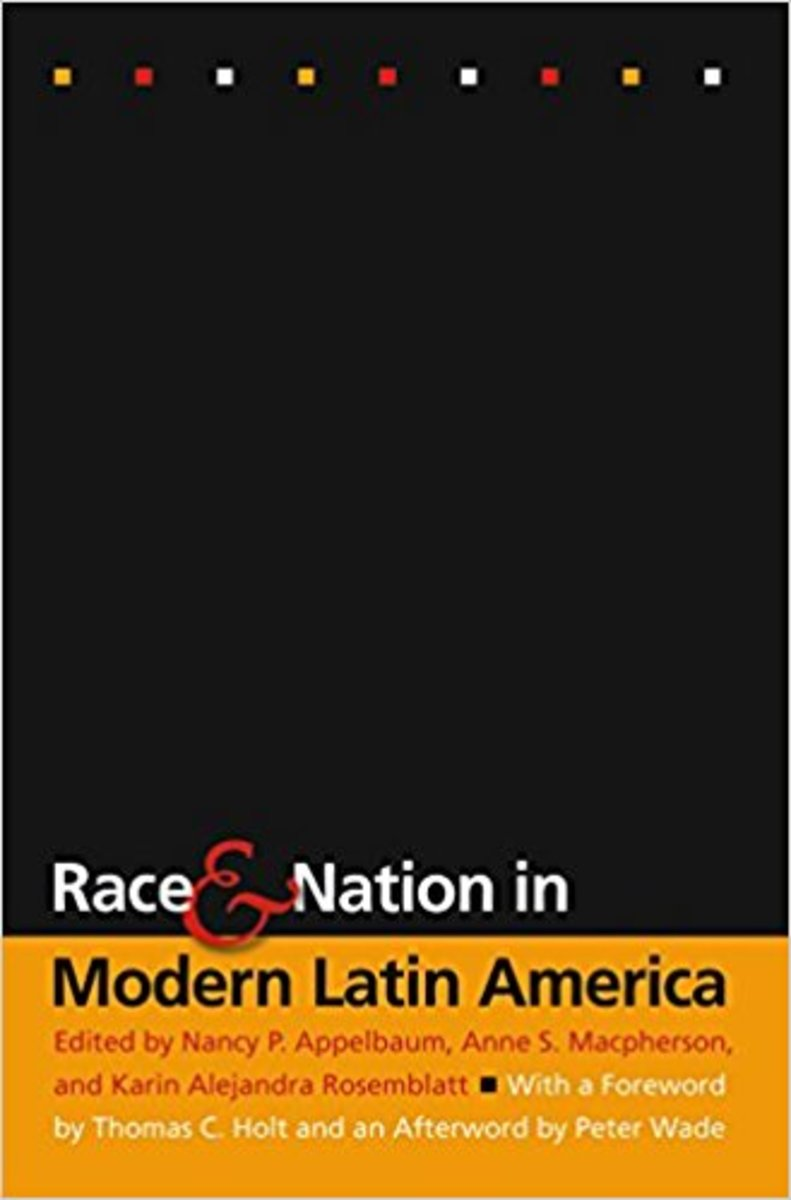 """Race and Nation in Modern Latin America"" (Book Cover)."